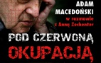 Image - Pod czerwoną okupacją - premiera